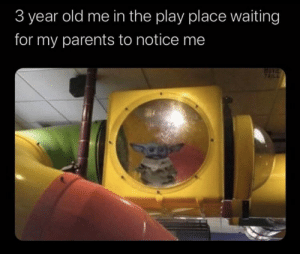 https://t.co/Yi0rDjZDS8: 3 year old me in the play place waiting  for my parents to notice me  TAILL https://t.co/Yi0rDjZDS8