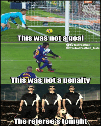 Barcelona, Memes, and 🤖: 30:07VALOO BAR  VIvo  LaLigaxESPN  This was notagoal  fTrollFootball  The TrollFootball Insta  RDI  Thiswasnota penalty  ープThe referee sitonight Opinions on this...?❓👇🏻 Valencia 1-1 Barcelona