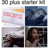 Starter Kit, May, and Starter: 30 plus starter kit  FINAL NOTICE  MegaStar MAY