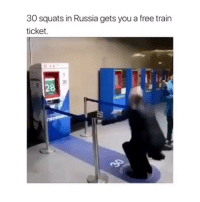Can you do 30 squats?😂😂 @clipsoftalent: 30 squats in Russia gets you a free trair  ticket.  30  28 Can you do 30 squats?😂😂 @clipsoftalent