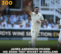 James Anderson becomes the first England bowler to take 300 Test wickets in England.: 300  DYS WINE STION  JAMES ANDERSON PICKED  HIS 30Oth TEST WICKET IN ENGLAND James Anderson becomes the first England bowler to take 300 Test wickets in England.