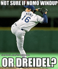 Happy Hanukkah from MLB Memes!: NOT SURE IF NOMO WINDUP  (com/ The  faceboo  BMemes  ORDREIDELP Happy Hanukkah from MLB Memes!