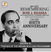 "Homie, Indian, and Indianpeoplefacebook: 30th OCT  REMEMBERING  HOMI J. BHA BHA  NUCLEAR PHYSICIST, FOUNDING DIRECTOR  l a u g hin g colours.com  ON HIS  BIRTH  ANNIVERSARY  KNOWN AS  ""FATHER OF THE INDIAN NUCLEAR PROGRAMME Remembering Nuclear Physicist Homi J.Bhabha On His Birth Anniversary.."