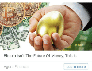 Future, Money, and Target: 31 Mar  Bitcoin Isn't The Future Of Money, This ls  Agora Financial  Learn more slaughterhousefive: One, single, golden egg