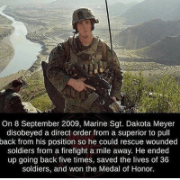 America, Memes, and Savage: 34  On 8 September 2009, Marine Sgt. Dakota Meyer  disobeyed a direct order from a superior to pull  back from his position so he could rescue wounded  soldiers from a firefight a mile away. He ended  up going back five times, saved the lives of 36  soldiers, and won the Medal of Honor. Such a patriot!!🇺🇸🇺🇸🇺🇸 liberal maga conservative constitution like follow presidenttrump resist stupidliberals merica america stupiddemocrats donaldtrump trump2016 patriot trump yeeyee presidentdonaldtrump draintheswamp makeamericagreatagain trumptrain triggered Partners --------------------- @too_savage_for_democrats🐍 @raised_right_🐘 @conservativemovement🎯 @millennial_republicans🇺🇸 @conservative.nation1776😎 @floridaconservatives🌴