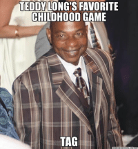 Wrestling, World Wrestling Entertainment, and Game: TEDDY LONG'S FAVORITE  CHILDHOOD GAME  TAG  MEMEGENEOKERLUND.com