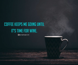 35 Fun Coffee Quotes To Boost Your Day #coffeelovers #coffee #coffeequotes #quotes #sayingimages: 35 Fun Coffee Quotes To Boost Your Day #coffeelovers #coffee #coffeequotes #quotes #sayingimages
