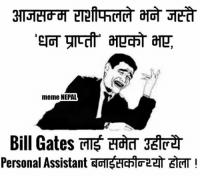 The Reason why i don't believe in Horoscope : meme NEPAL  Bill Gates TTE tTdd  Personal Assistant  GTStHC5G2er ETCT The Reason why i don't believe in Horoscope