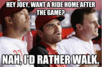 Joey Votto has more walks than anyone else in MLB! (Justin Diaz): HEY JOEY WANTARIDE HOME AFTER  THE GAME  NAH, ID RATHER WALK. Joey Votto has more walks than anyone else in MLB! (Justin Diaz)