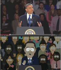 South Park nailed the President's speech, even the background crowd: D 0337/2322 South Park nailed the President's speech, even the background crowd