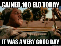 GAINED100 ELO TODAY  TWAS A VERY GOOD DAY  quick meme com That felt so good   the feels -near