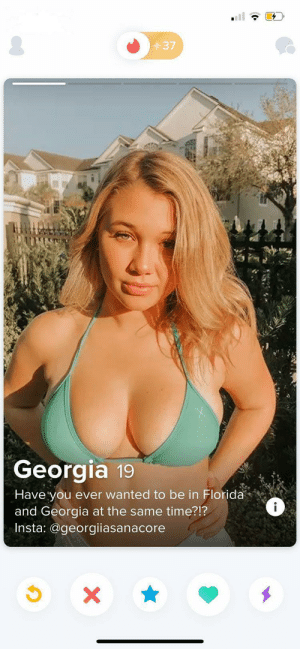Fucking legendary: 37  Georgia 19  Have you ever wanted to be in Florida  and Georgia at the same time?!?  Insta: @georgiiasanacore  i  X Fucking legendary