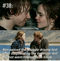 Gryffindor, Hermione, and Memes:  #38  TMEDIARYOFPOTTER  Ron passed theMuggle driving test  after confounding the ex miner but  not want Hermione to know. Comment '😍' if you knew this and '😮' if you didn't! harrypotter thechosenone theboywholived hermionegranger ronweasley gryffindor thegoldentrio bestfriends emmawatson rupertgrint romione hogwarts jkrowling harrypottercasts harrypotterfan harrypotterfilm harrypotterfact harrypotterfacts • Potterheads⚡count: 48,572