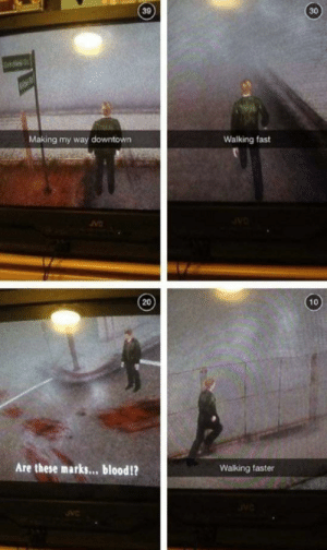 Silent Hill, Blood, and Downtown: 39  30  Walking fast  Making my way downtown  10  20  Are these marks... blood!?  Walking faster Classic silent hill is classic