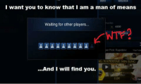 League of Legends, Vans, and Mean: I want you to know that I am a man of means  Waiting for other players...  NG RAPID STAR MIN SUNG  And I will find you. ~ GL00Mi Credits to: Armin Van Hopenburren
