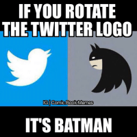 IF YOU ROTATE  THE TWITTERILOGO  IG Comic Book Memes  IT'S BATMAN 🚨🚨ATTENTION🚨🚨 'Comic Book Memes' is now on Twitter!!! The Twitter for Comic Book Memes is @-ComicBook_Memes!💥 GO FOLLOW IT IF YOU HAVE TWITTER💎 -Deadpool twitter batman batmanmemes twittermemes