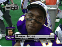 Randy Moss was superhuman 👀💪🏾 tag someone with speed 👇🏼💨: 3RD  06  MIN 39  FOX  DAL 22  RANDY MOSS  84 YARDS  CATCHES  163  FOX  TD Randy Moss was superhuman 👀💪🏾 tag someone with speed 👇🏼💨