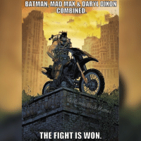 Wow. -Deadpool batman batmanmemes daryl daryldixon twd thewalkingdead walkingdead madmax twdmemes: BATMAN MAD MAX & DARYL DIXON  COMBINED  THE FIGHT IS WON Wow. -Deadpool batman batmanmemes daryl daryldixon twd thewalkingdead walkingdead madmax twdmemes