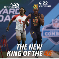 OFFICIAL: 4.22! There is a new 40-yard dash record holder! @WatchJRoss is the new KING of the 40! NFLCombine: 4.22  4.24  WR JOHN ROSS  RBICHRIS JOHNSON  RB  WO  THE NEW  KING OF THE OFFICIAL: 4.22! There is a new 40-yard dash record holder! @WatchJRoss is the new KING of the 40! NFLCombine