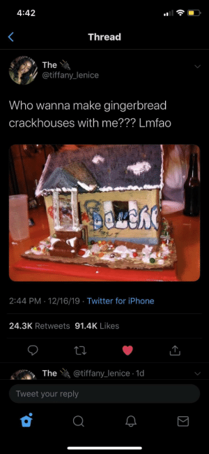Ginger crack house by youngandugly MORE MEMES: 4:42  Thread  The  @tiffany_lenice  Who wanna make gingerbread  crackhouses with me??? Lmfao  2:44 PM · 12/16/19 · Twitter for iPhone  24.3K Retweets 91.4K Likes  @tiffany_lenice · 1d  The  Tweet your reply Ginger crack house by youngandugly MORE MEMES