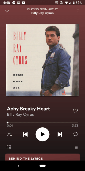 Now remember folks this song beat sympathy of destruction, I mean how?: 4:48  62%  PLAYING FROM ARTIST  Billy Ray Cyrus  BILLY  RAY  CYRUS  SOME  GAVE  ALL  Achy Breaky Heart  Billy Ray Cyrus  0:01  3:23  BEHIND THE LYRICS Now remember folks this song beat sympathy of destruction, I mean how?