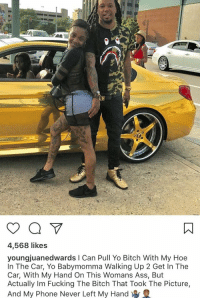 this caption had me doing math in my head https://t.co/5YfPzGgiSk: 4,568 likes  youngjuanedwards I Can Pull Yo Bitch With My Hoe  In The Car, Yo Babymomma Walking Up 2 Get In The  Car, With My Hand On This Womans Ass, But  Actually Im Fucking The Bitch That Took The Picture,  And My Phone Never Left My Hand this caption had me doing math in my head https://t.co/5YfPzGgiSk