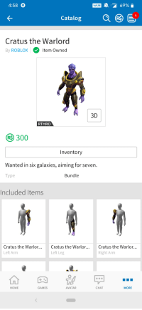 458 K Catalog Cratus The Warlord By Roblox Item Owned 3d Rthro 300 Inventory Wanted In Six Galaxies Aiming For Seven Type Bundle Included Items Cratus The Warlor Left Arm Cratus The