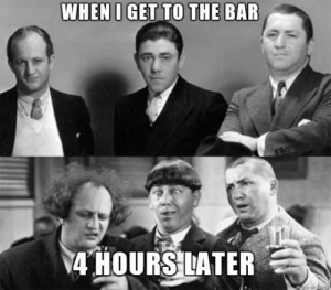 srsfunny:Going To The Bar: 4 HOURS ATER srsfunny:Going To The Bar