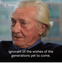 """My generation betrayed the young generation.""  Conservative peer Lord Heseltine says it is ""appalling...that our young people are being ignored"" over Brexit, in the latest Ways To Change The World podcast.: 4 New  ignorant of the wishes of the  generations yet to come. ""My generation betrayed the young generation.""  Conservative peer Lord Heseltine says it is ""appalling...that our young people are being ignored"" over Brexit, in the latest Ways To Change The World podcast."