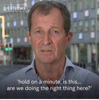 """""""The European Union has been extraordinarily patient in trying to deal with a government that is divided and incompetent.""""  Alastair Campbell argues that two years after the referendum the UK government still cannot agree on what Brexit should mean for the country.: 4 News  hold on a minute, is this...  are we doing the right thing here?' """"The European Union has been extraordinarily patient in trying to deal with a government that is divided and incompetent.""""  Alastair Campbell argues that two years after the referendum the UK government still cannot agree on what Brexit should mean for the country."""