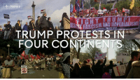 Memes, 🤖, and Conan: 4 News  TRUMP PROTESTS IN  FOUR CONANENTS  THEM IN  RACISM Across the world people turned out again to protest against Donald J. Trump's immigration executive order.