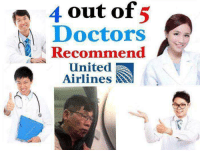 4 out of 5 doctors recommend...: 4 out of 5  Doctors  Recommend  United  Airlines : 4 out of 5 doctors recommend...
