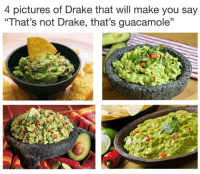 """Drake, Guacamole, and Memes: 4 pictures of Drake that will make you say  """"That's not Drake, that's guacamole"""" wow"""