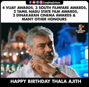 Birthday Wishes To #AjithKumar aka #ThalaAjith 🎂: 4 VIJAY AWARDS, 3 SOUTH FILMFARE AWARDS,  2 TAMIL NADU STATE FILM AWARDS,  2 DINAKARAN CINEMA AWARDS &  MANY OTHER HONOURS  HAPPY BIRTHDAY THALA AJITH Birthday Wishes To #AjithKumar aka #ThalaAjith 🎂