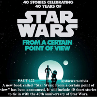 "Jedi, Memes, and Nerd: 40 STORIES CELEBRATING  40 YEARS OF  WARS  FROM A CERTAIN  POINT OF VIEW  FACT 122  (a Starwars trivia  A new book called ""Star Wars: From a certain point of  view"" has been announced. It will include 40 short stories  to tie in with the 40th anniversary of Star Wars. 🔹 What story would you want the most?🔹 - starwars stormtrooper firstorderstormtrooper superbowl swtfa jedi sith more movie me cool instagood dc marvel follow like awesome nerd geek nerdness force jedi sith"