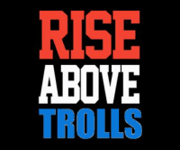 It's not often I agree with a Cena catchphrase... sort of: RISE  ABOVE  TROLLS It's not often I agree with a Cena catchphrase... sort of