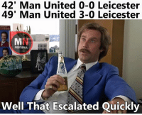Manchester United: 42' Man United 0-0 Leicester  49' Man United 3-0 Leicester  FOOTBALL  Well That Escalated Quickly Manchester United