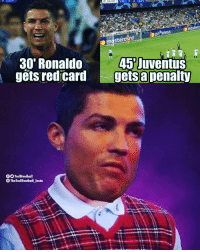 Bad luck CR7... ucl championsleague footballmemesinsta gucci supreme cred@thetrollfootbal_insta: 44:00  VAL 0 OJUV  masterd  30' Ronaldo  gets red card  45 Juventus  gets apenalty  TrollFootball  TheTrollFootball_Insto Bad luck CR7... ucl championsleague footballmemesinsta gucci supreme cred@thetrollfootbal_insta