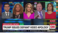 """Memes, Breaking News, and Putin: 44:19:31  2ND PRES DEBATE  SUNDAY ON CNN  BREAKING NEWS  LIVE  TRUMP ISSUES DEFIANT VIDEO APOLOGY CNN  12:40 AM ET  STATE-RUN INTERFAX AGENCY REPORTS SPOKESMAN SAYS, """"PUTIN'S DON LEMON We need to mock the shit out of them until the reelection."""