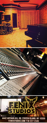 lifepro-tips: FENIX STUDIOS  Quickly becoming one of the busiest and hottest studio in NYC!  Artist Development Rehearsal Lessons Photography Music Videos  Recording   Marketing + PR FenixStudios.com : 4442 ARTHUR KILL RD. STATEN ISLAND, NY 10309  FENIXSTUDIOS.COM 718-227-2345 lifepro-tips: FENIX STUDIOS  Quickly becoming one of the busiest and hottest studio in NYC!  Artist Development Rehearsal Lessons Photography Music Videos  Recording   Marketing + PR FenixStudios.com