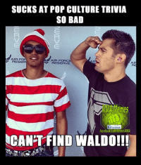 [LIKE] Mma swarm: SUCKS AT POP CULTURE TRIVIA  SO BAD  AIR FOR  AIR FORC  RESER  RESERVE  f facebook  facebook.com Memes MMA  NCANTFIND WALDO!!! [LIKE] Mma swarm