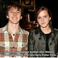 I think they look quite alike! So glad it's the holidays now! Qotd - Did you know Emma has a brother? Carina Mae x Fc - 82.5k @maelovesbooks @carinapotter: 450, Emma's younger brother Alex Watson  was an extra in the first two Harry Potter films I think they look quite alike! So glad it's the holidays now! Qotd - Did you know Emma has a brother? Carina Mae x Fc - 82.5k @maelovesbooks @carinapotter