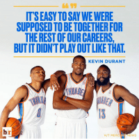 KD taking a stroll down memory lane.: 4695  ITS EASY TOSAY WE WERE  SUPPOSED TO BE TOGETHER FOR  THE REST OF OUR CAREERS  BUTIT DIDN'T PLAY OUT LIKE THAT  KEVIN DURANT  HUND  스'  0  br  H/T MERCY NEWS KD taking a stroll down memory lane.