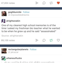 """any time i see assassins all i can think is 'ass ass in' and that's how i remember to spell it :- idk: 47,834 notes  googhbunniie  Follow  impossibledrexms  alrightanakin  One of my clearest high school memories is of the  time asked my freshman bio teacher what he wanted  to be when he grew up and he said """"assassinated""""  Source: alrightanakin  89,158 notes  rectangularplanets Follow  jalcazar  urbanoutfucks any time i see assassins all i can think is 'ass ass in' and that's how i remember to spell it :- idk"""