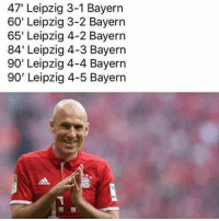 Memes, Game, and Bayern: 47' Leipzig 3-1 Bayern  60' Leipzig 3-2 Bayern  65' Leipzig 4-2 Bayern  84' Leipzig 4-3 Bayern  90' Leipzig 4-4 Bayern  90' Leipzig 4-5 Bayern What's comeback 😱 RIP to anyone that missed this game!