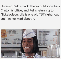 Kel is returning to Nickelodeon. Read all about it in the link in the bio.: Jurassic Park is back, there could soon be a  Clinton in office, and Kel is returning to  Nickelodeon. Life is one big TBT right now,  and I'm not mad about it.  Welcome to Good Burger home of the Good Burger Can I take your order! Kel is returning to Nickelodeon. Read all about it in the link in the bio.