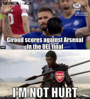 Arsenal fans right now https://t.co/thg3WqjST6: 48:47 CHL  ARS  fTrollFootball  TheFootballTroll  Giroud scores against Arsenal  in the UEL'fina  GIF  Arsenal  IM NOT HURT Arsenal fans right now https://t.co/thg3WqjST6