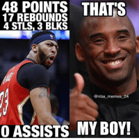 Kobe is proud 🔥😂 - Follow @_nbamemes._: 48  POINTS  THATS  17 REBOUNDS  4 STLS. 3 BLKS  @nba_memes 24  OASSISTS MY BOY! Kobe is proud 🔥😂 - Follow @_nbamemes._