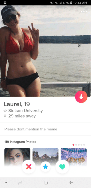Bad, Instagram, and Meme: 49E .11 4890 & 12:44 AM  nia.  Laurel, 19  Stetson University  29 miles away  Please dont mention the meme  119 Instagram Photos I feel bad for Yanny