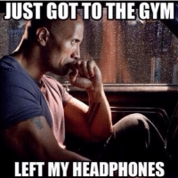 The struggle is real... 😩😂-.-@officialdoyoueven 👈: JUST GOT TO THE GYM  LEFT MYHEADPHONES The struggle is real... 😩😂-.-@officialdoyoueven 👈